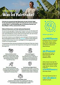 <p>Alle grundlegenden Informationen in unserem Basis-Factsheet: Lernen Sie Fairtrade kennen.</p>
